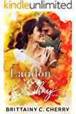 Landon & Shay - Part Two: (The L&S Duet Book 2)