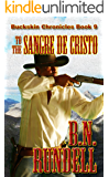 To The Sangre De Cristo (Buckskin Chronicles Book 9)