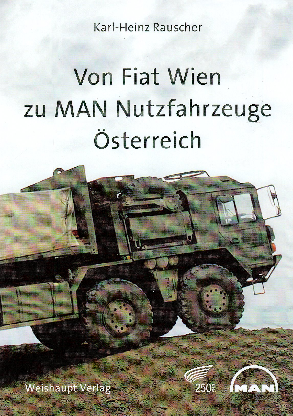 Von Fiat Wien zur MAN Nutzfahrzeuge Österreich AG