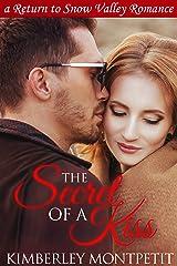 The Secret of a Kiss (A Snow Valley Romance Book 5)