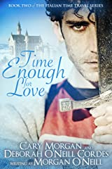 Time Enough for Love (Italian Time Travel Book 2) Kindle Edition