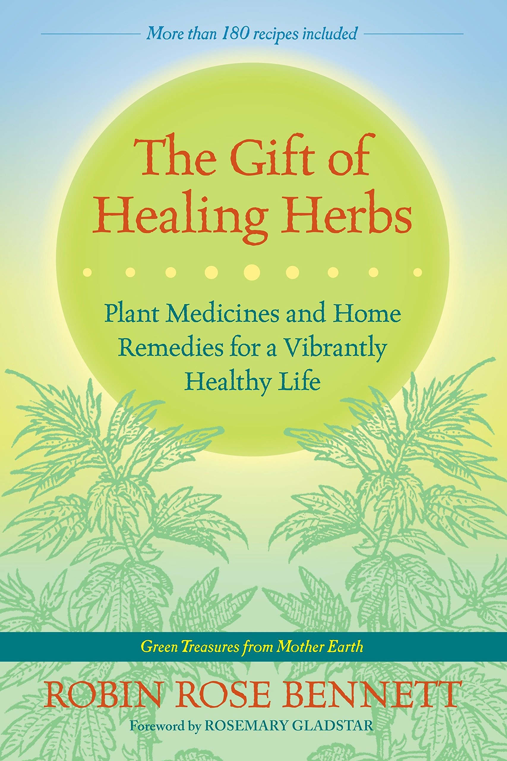 The Gift Of Healing Herbs Plant Medicines And Home Remedies For A Vibrantly Healthy Life Bennett Robin Rose Gladstar Rosemary 9781583947623 Amazon Com Books If you continue to use this site we will assume that you are happy with it.ok. the gift of healing herbs plant