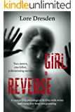 Girl in Reverse: a compelling psychological thriller with twists and turns that keep you guessing