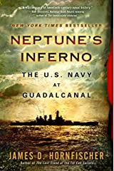 Neptune's Inferno: The U.S. Navy at Guadalcanal Kindle Edition