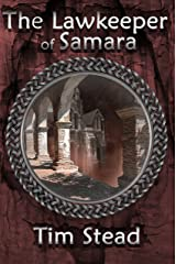 The Lawkeeper of Samara (The Fourth Age of Shanakan Book 2) Kindle Edition