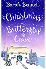 Christmas at Butterfly Cove: A delightfully feel-good festive romance! (Butterfly Cove, Book 3) Kindle Edition