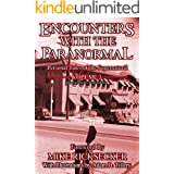 Encounters With The Paranormal: Volume 3: Personal Tales of the Supernatural