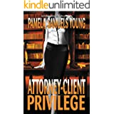 Attorney-Client Privilege (Vernetta Henderson Series Book 4)