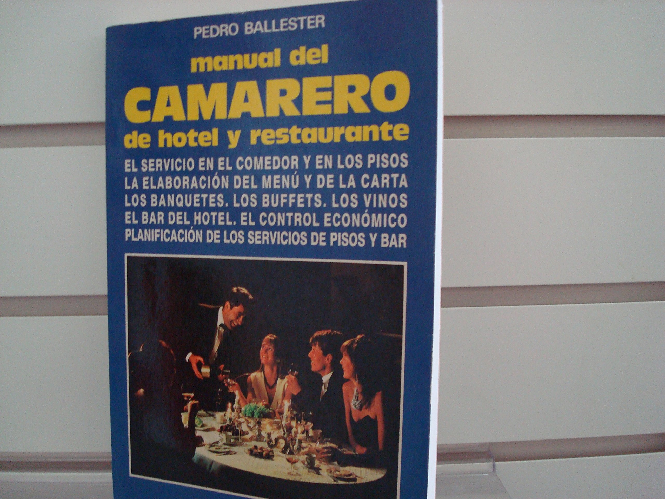 Manual del Camarero de Hotel y Restaurante (Spanish Edition ...
