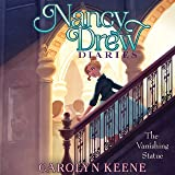 The Vanishing Statue: Nancy Drew Diaries, Book 20