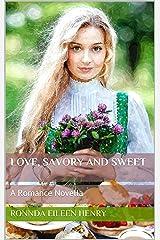 Love, Savory and Sweet: A Romance Novella Kindle Edition