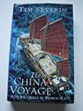 China Voyage: A Pacific Quest by Bamboo Raft