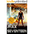 Max Seventeen: The sci-fi action romance you've been waiting