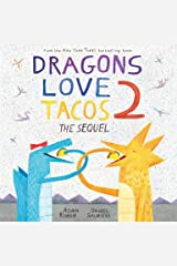 Dragons Love Tacos 2: The Sequel Hardcover