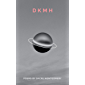 DKMH: Poems by Dacre Montgomery