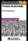 Principes de phonologie de Nikolaï Troubetzkoy: Les Fiches de lecture d'Universalis