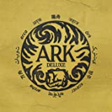 Ark (Deluxe Edition) [Explicit]