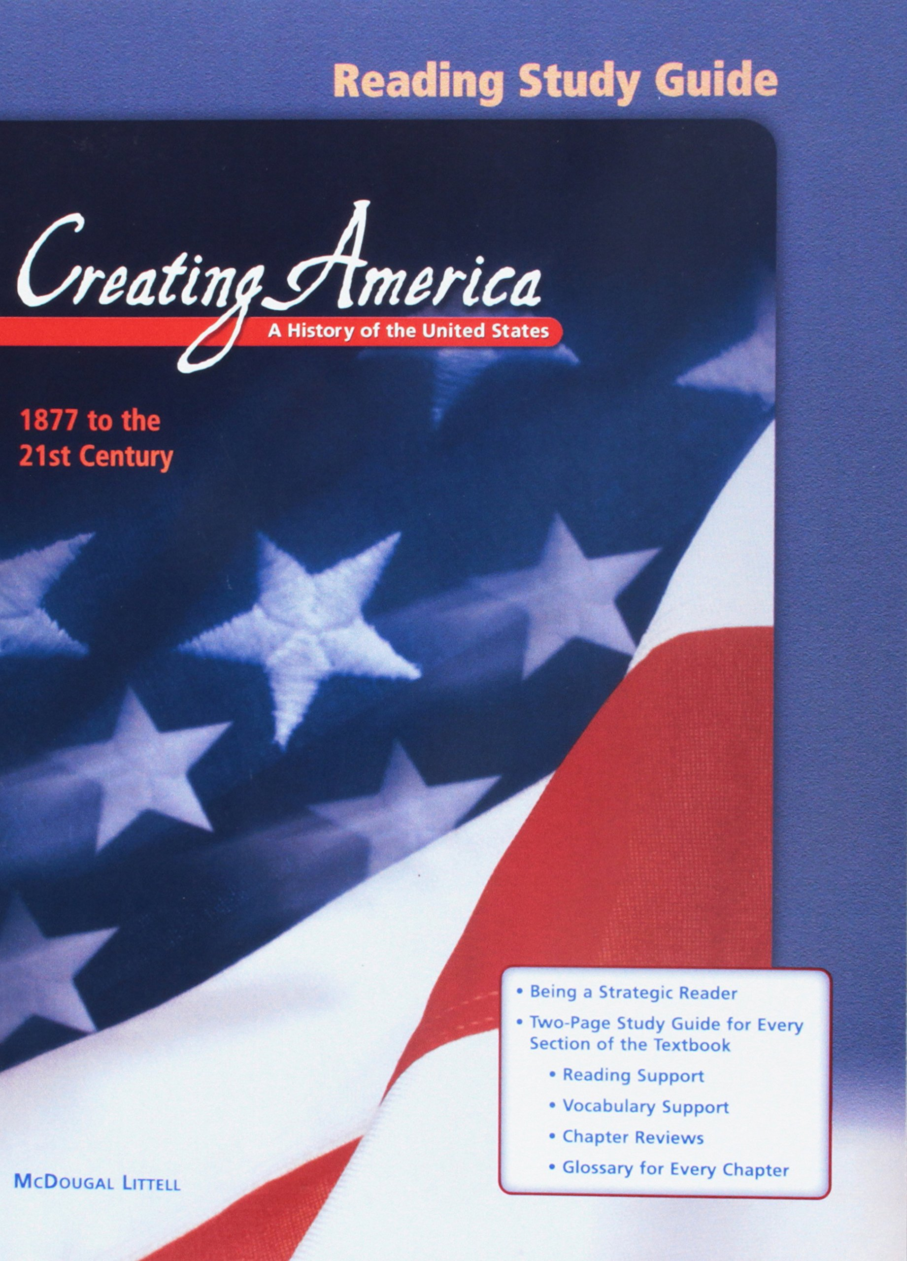 Creating America: Reading Study Guide 1877 to the 21st Century ebook