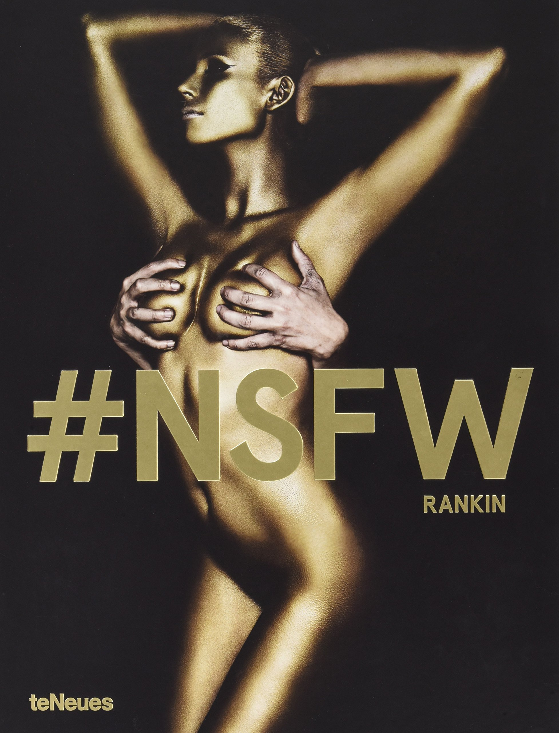 New Book NSFW Brings Rankins Nude Photography To Your Coffee Table