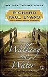 Walking on Water: A Novel