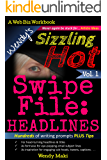 Wendy's Sizzling Hot Swipe File, Vol. 1: Headlines (The Writing Prompts Collection)