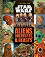 The Big Golden Book of Aliens, Creatures, and Beasts (Star Wars)