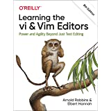 Learning the vi and Vim Editors: Power and Agility Beyond Just Text Editing