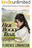 Her Rocky Trail (Seeing Ranch series) (A Western Historical Romance Book)