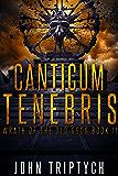 Canticum Tenebris (Wrath of the Old Gods Book 2)