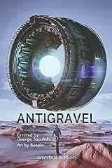 Antigravel Omnibus 1 Kindle Edition