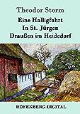 Eine Halligfahrt / In St. Jürgen / Draußen im Heidedorf