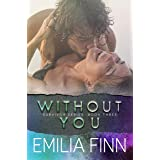 Without You: Scotch and Sammy - Book 2 (Survivor Series 3)