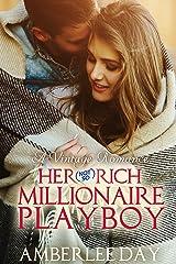 Her (Not So) Rich Millionaire Playboy: A Vintage Romance Kindle Edition