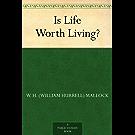 Is Life Worth Living? (免费公版书)