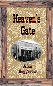 Heaven's Gate (Wyoming Territory Book 1)