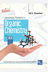 Balaji Elementary Problems in Organic Chemistry for JEE by M.S. Chouhan Paperback