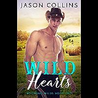 Wild Hearts (Wyoming Wilds Book 2)