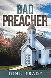 Bad Preacher