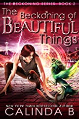 The Beckoning of Beautiful Things (The Beckoning Series Book 2) Kindle Edition