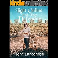 Light Online Book Four: Defender