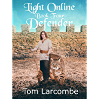 Light Online Book Four: Defender (English Edition)