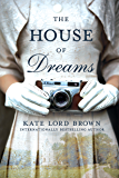 The House of Dreams: A Novel