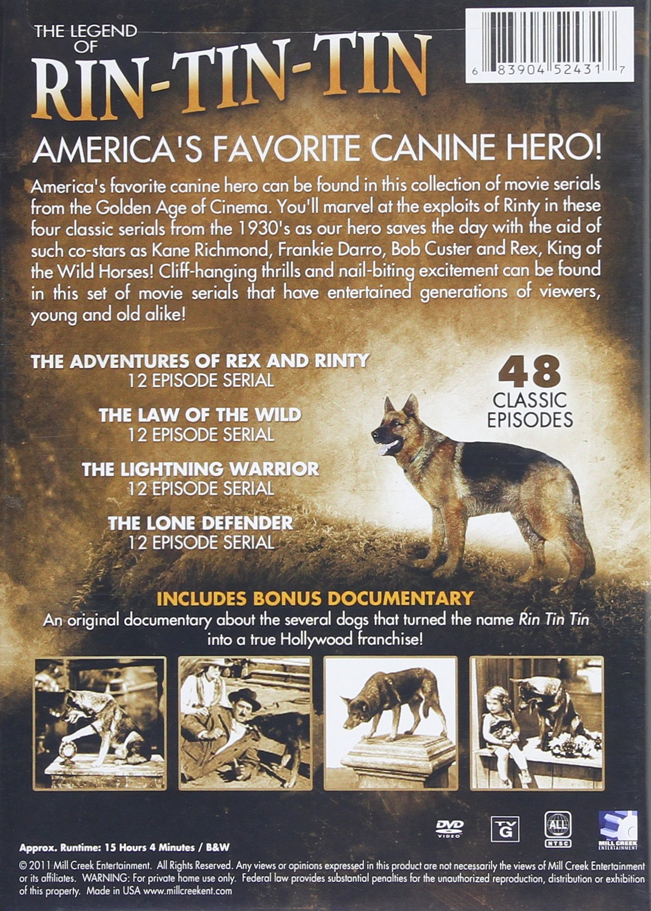 The Legend of Rin-Tin-Tin: America's Favorite Canine Hero
