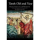 Torah Old and New: Exegesis, Intertextuality, and Hermeneutics (English Edition)