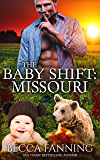 The Baby Shift: Missouri (Shifter Babies of America Book 7)