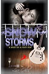 Snow Storms: A Wish on a Rock Star (Silver Strings Series G-String Set Book 3) Kindle Edition