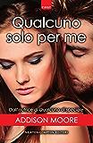 Qualcuno solo per me (Someone to love Series Vol. 3)