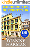 Murdered by Superstition: Liz Lucas Cozy Mystery Series