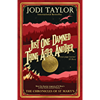 Just One Damned Thing After Another (The Chronicles of St Mary's Series Book 1) (English Edition)