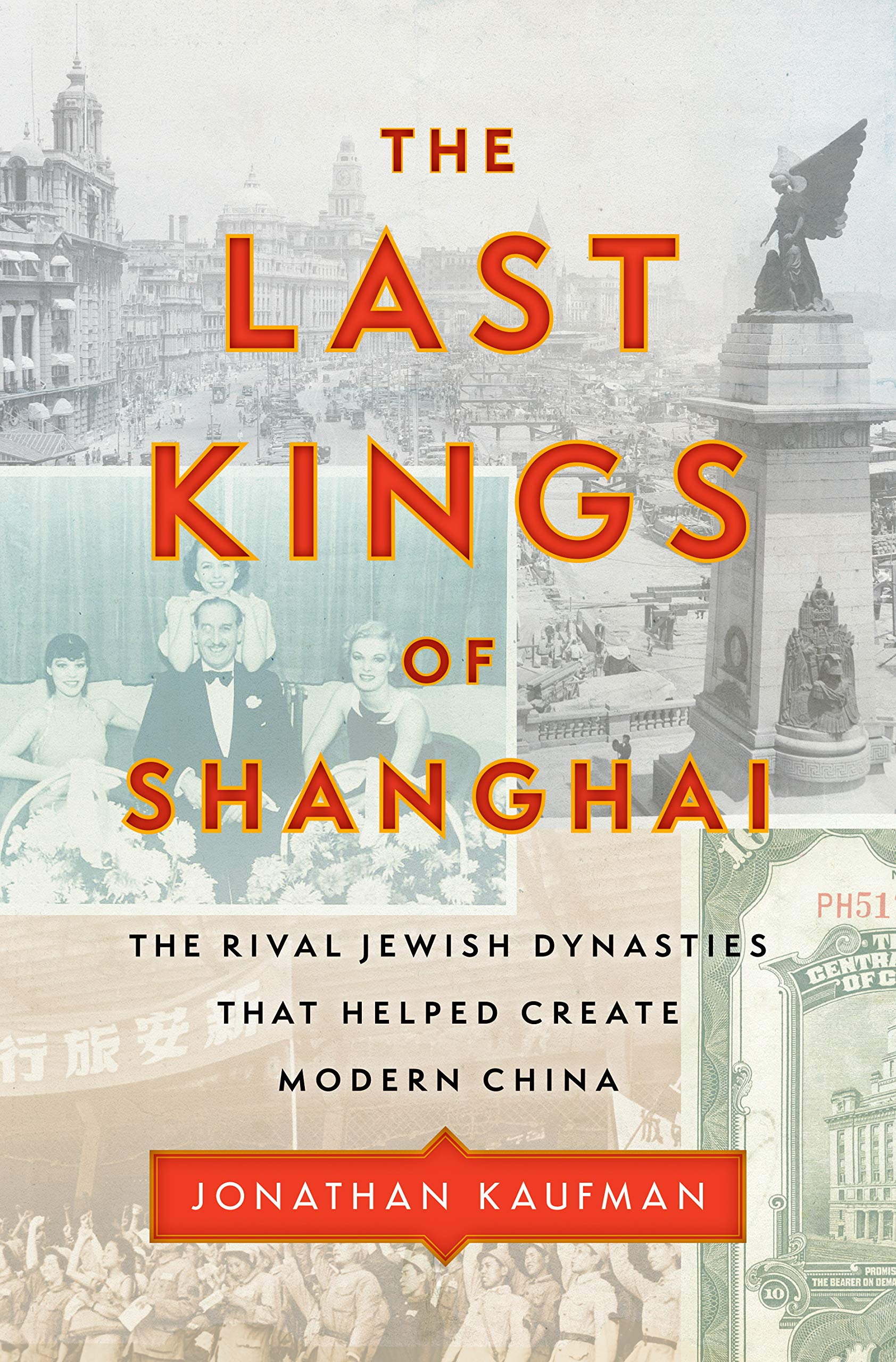 The Last Kings of Shanghai The Rival Jewish Dynasties That Helped ...